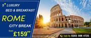 Huge Savings on Rome City Break – Save up to 38%